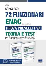 Kit Concorso 72 Funzionari ENAC (G.U. 22/6/2021 n. 49) Prova preselettiva. Teoria e test. Con software di simulazione
