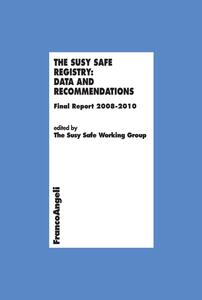 TheSusy Safe registry: data and recommendations. Final report 2008-2010