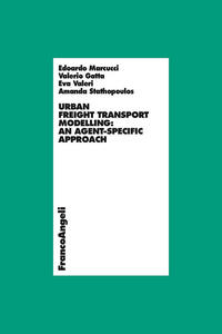Urban freight transport modelling: an agent-specific approach