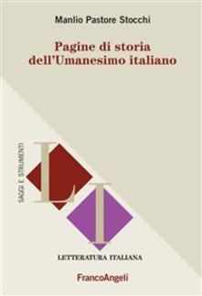 Pagine di storia dell'Umanesimo italiano - Manlio Pastore Stocchi - ebook