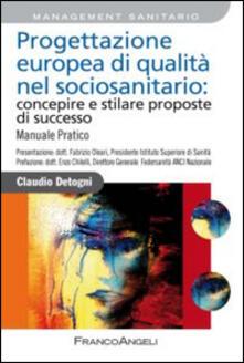 Radiospeed.it Progettazione europea di qualità nel sociosanitario: concepire e stilare proposte di successo. Manuale pratico Image
