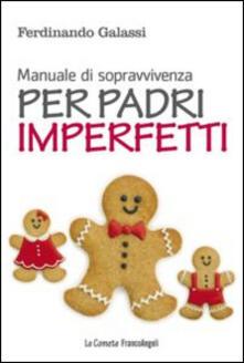 Camfeed.it Manuale di sopravvivenza per padri imperfetti Image