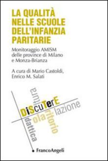 La qualità nelle scuole dellinfanzia paritarie. Monitoraggio AMISM delle provincie di Milano e Monza-Brianza.pdf