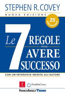 Le sette regole per avere successo - Stephen R. Covey - copertina