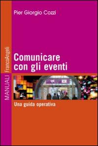Comunicare con gli eventi. Una guida operativa