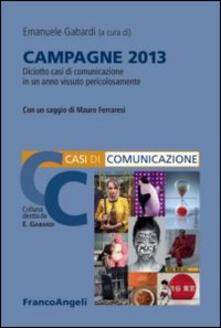 Fondazionesergioperlamusica.it Campagne 2013. Diciotto casi di comunicazione in un anno vissuto pericolosamente Image