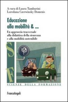 Grandtoureventi.it Educazione alla mobilità. Un aproccio trasversale alla didattica della sicurezza e alla mobilità sostenibile Image