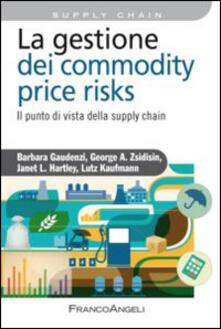 Criticalwinenotav.it La gestione del commodity price risks. Il punto di vista della supply chain Image
