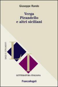 Verga, Pirandello e altri siciliani