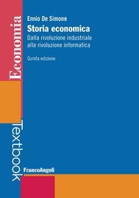 Storia economica. Dalla riv...