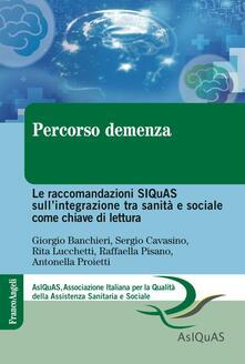 Amatigota.it Percorso demenza. Le raccomandazioni SIQuAS sull'integrazione tra sanità e sociale come chiave di lettura Image