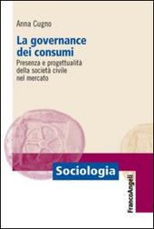 La governance dei consumi. Presenza e progettualita della societa civile nel mercato
