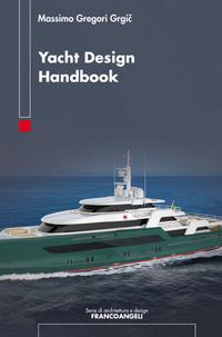 Yacht design handbook - Gregori Grgic Massimo - wuz.it