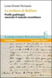 Milanospringparade.it Le scritture di Belfiore. Profili grafologici secondo il metodo morettiano Image