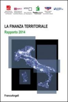 Premioquesti.it La finanza territoriale. Rapporto 2014 Image