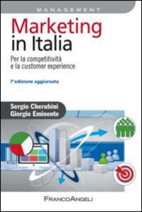 Marketing in Italia. Per la competitività e la customer experience