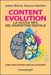 Content evolution. La nuova era del marketing digitale