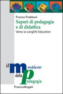 Secchiarapita.it Sapori di pedagogia e didattica. Verso la longlife education Image