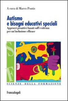 Adiaphora.it Autismo e bisogni educativi speciali. Approcci proattivi basati sull'evidenza per un'inclusione efficace Image