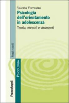 Festivalpatudocanario.es Psicologia dell'orientamento in adolescenza. Teoria, metodi e strumenti Image