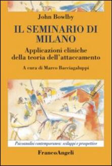 Il seminario di Milano. Applicazioni cliniche della teoria dellattaccamento.pdf