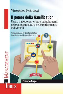 Premioquesti.it Il potere della gamification. Usare il gioco per creare cambiamenti nei comportamenti e nelle performance individuali Image