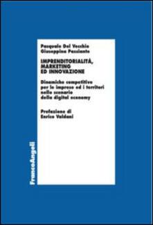 Imprenditorialità, marketing ed innovazione. Dinamiche competitive per le imprese ed i territori nello scenario della digital economy.pdf