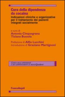 Cura della dipendenza da cocaina. Indicazioni cliniche e organizzative per il trattamento dei pazienti integrati socialmente.pdf