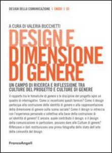 Design e dimensione di genere. Un campo di ricerca e riflessione tra culture del progetto e culture di genere