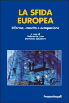 Daddyswing.es La sfida europea. Riforme, crescita e occupazione Image