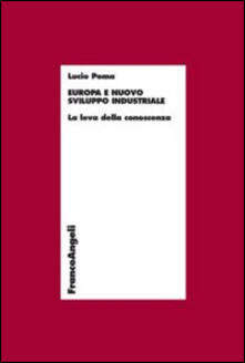 Europa e nuovo sviluppo industriale. La leva della conoscenza.pdf
