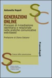 Generazioni online. Processi di ri-mediazione identitaria e relazionale nelle pratiche comunicative web-based