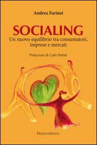 Socialing. Un nuovo equilibrio tra consumatori, imprese e mercati