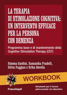 Vitalitart.it La terapia di stimolazione cognitiva: un intervento efficace per la persona con demenza. Programma base e di mantenimento della Cognitive Stimulation Therapy (CST) Image