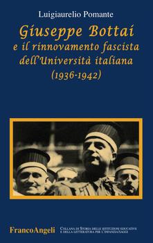 Writersfactory.it Giuseppe Bottai e il rinnovamento fascista dell'Università italiana (1936-1942) Image