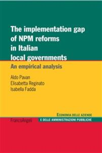 Theimplementation gap of NPM reforms in italian local governments. An empirical analysis