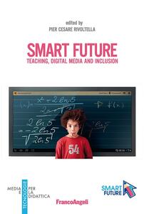 Smart future. Teaching, Digital Media and Inclusion