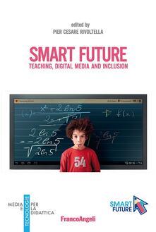 Smart future. Teaching, Digital Media and Inclusion