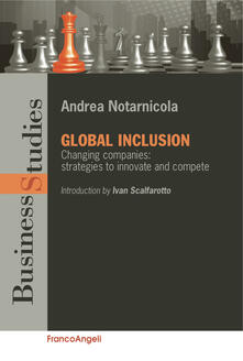 Global inclusion. Changing companies: strategies to innovate and compete