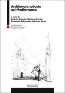 Architettura culturale nel Mediterraneo