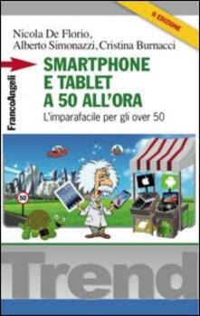 Antondemarirreguera.es Smartphone e tablet a 50 all'ora. L'imparafacile per gli over 50 Image