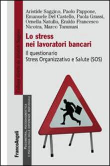 Antondemarirreguera.es Lo stress nei lavoratori bancari. Il questionario Stress Organizzativo e Salute (SOS) Image