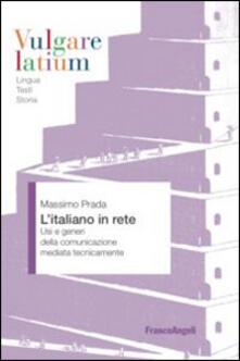 L italiano in rete. Usi e generi della comunicazione mediata tecnicamente.pdf