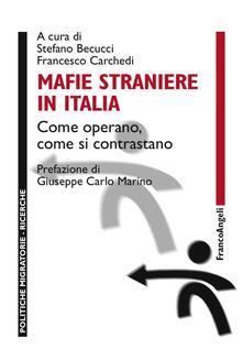 Radiospeed.it Mafie straniere in Italia. Come operano, come si contrastano Image