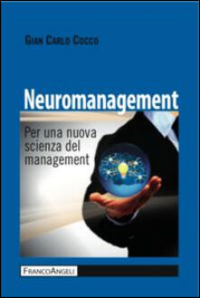 Capturtokyoedition.it Neuromanagement. Per una nuova scienza del management Image