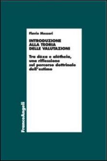 Introduzione alla teoria delle valutazioni. Tra dòxa e alétheia, una riflessione sul percorso dottrinale dellestimo.pdf