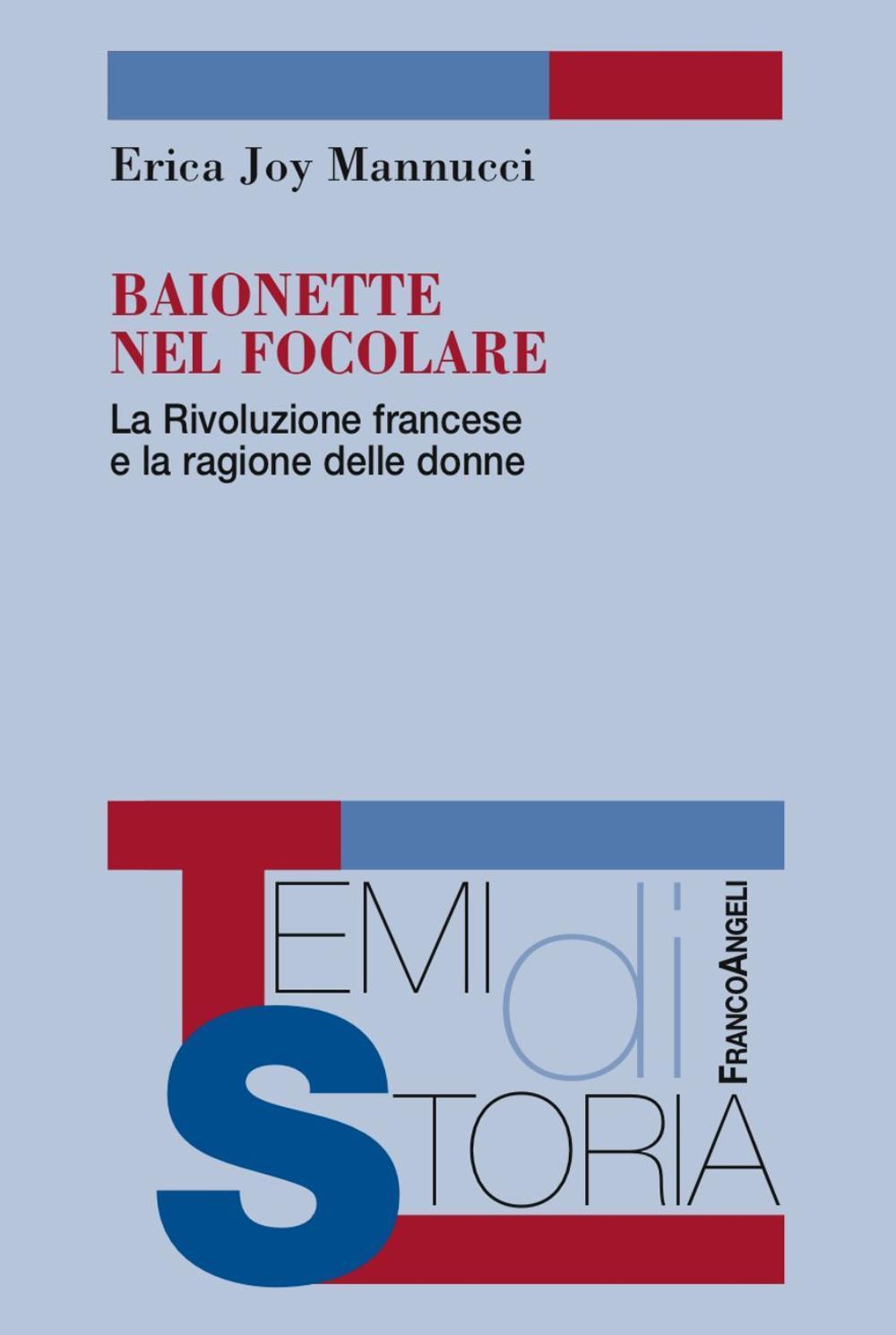 Baionette nel focolare. La Rivoluzione francese e la ragione delle donne