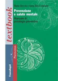Capturtokyoedition.it Prevenzione e salute mentale. Manuale di psicologia preventiva Image