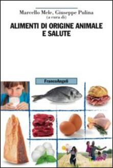 Ilmeglio-delweb.it Alimenti di origine animale e salute Image
