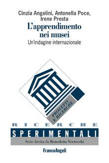 Listadelpopolo.it L' apprendimento nei musei. Un'indagine internazionale. Ediz. italiana e inglese Image